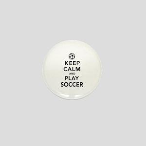 Keep calm and play Soccer Mini Button