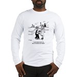 Crime & Farming Doesn't Pay Long Sleeve T-Shirt