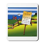 No Trespassing Mousepad