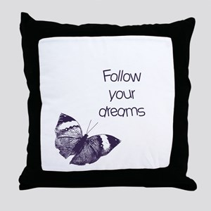 Follow Your Dreams Butterfly Throw Pillow
