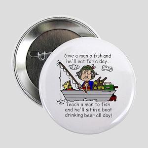 """Teach a Man to Fish 2.25"""" Button"""
