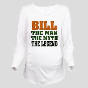 Bill The Legend Long Sleeve Maternity T-Shirt