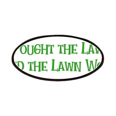 I Fought the Lawn Patches