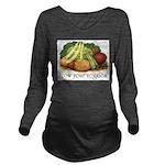 grow your veggies Long Sleeve Maternity T-Shirt