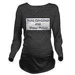 Head Gardener Long Sleeve Maternity T-Shirt