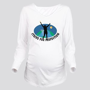 Strive for Perfection Long Sleeve Maternity T-Shir
