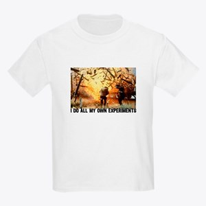 I DO ALL MY OWN EXPERIMENTS 2 Kids T-Shirt