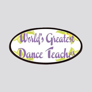 Worlds Greatest Dance Teache Patches