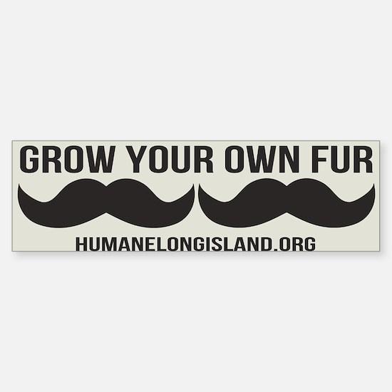 Grow Your Own Fur Bumper Bumper Bumper Stickers Bumper Bumper Bumper Sticker