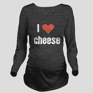 I Love cheese Long Sleeve Maternity T-Shirt