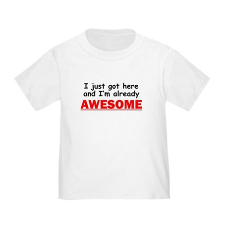 Im Already Awesome T-Shirt