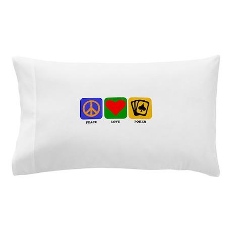 Peace Love Poker Pillow Case