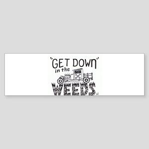 In the Weeds Bumper Sticker