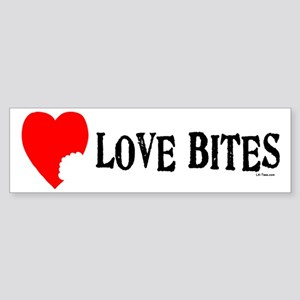LOVE BITES Bumper Sticker
