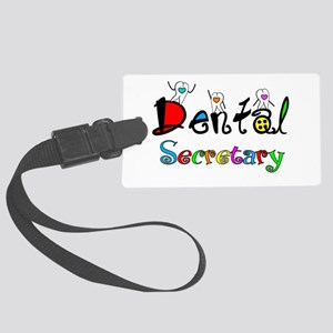 Dental Secretary 2 Luggage Tag
