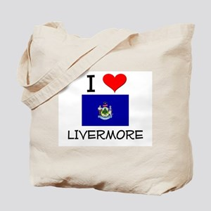 I Love Livermore Maine Tote Bag