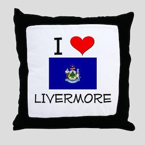 I Love Livermore Maine Throw Pillow