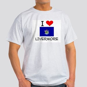 I Love Livermore Maine T-Shirt