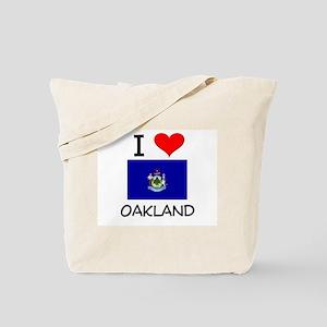 I Love Oakland Maine Tote Bag