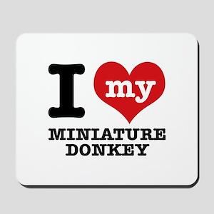 I love my Miniature Donkey Mousepad