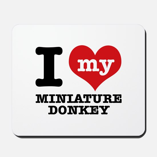 I love my Miniature Donkey Mousepad