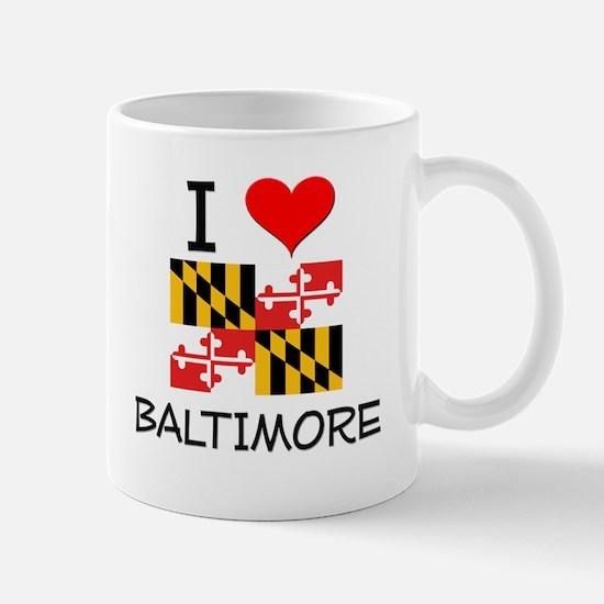 I Love Baltimore Maryland Mugs