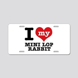 I love my Mini Lop Rabbit Aluminum License Plate