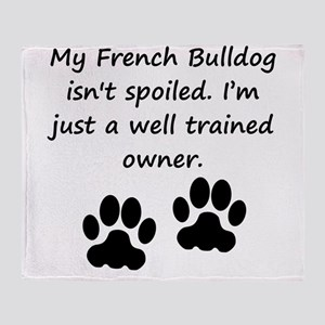 Well Trained French Bulldog Owner Throw Blanket