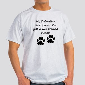 Well Trained Dalmatian Owner T-Shirt