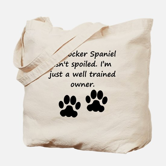 Well Trained Cocker Spaniel Owner Tote Bag