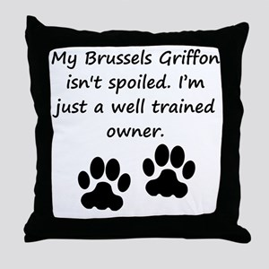 Well Trained Brussels Griffon Owner Throw Pillow