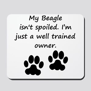 Well Trained Beagle Owner Mousepad