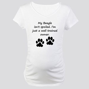 Well Trained Beagle Owner Maternity T-Shirt