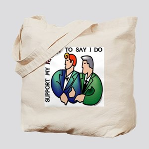 Right to Say I Do Tote Bag