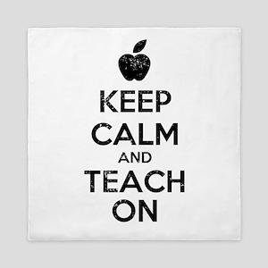 Keep Calm Teach On Queen Duvet