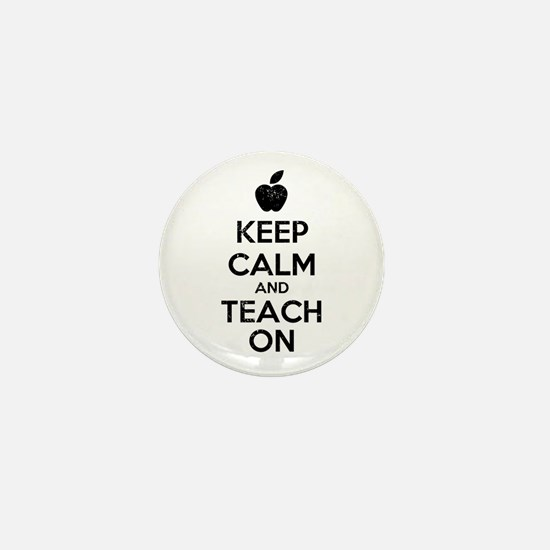 Keep Calm Teach On Mini Button