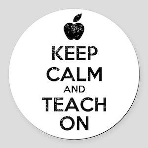 Keep Calm Teach On Round Car Magnet