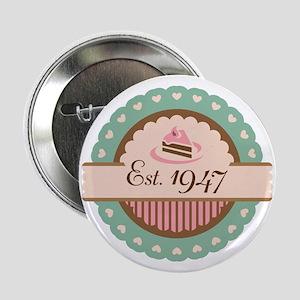 "1947 Birth Year Birthday 2.25"" Button"