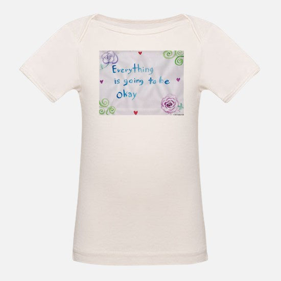 Everything is Going to Be Alright T-Shirt