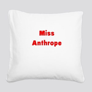 Miss Anthrope Square Canvas Pillow