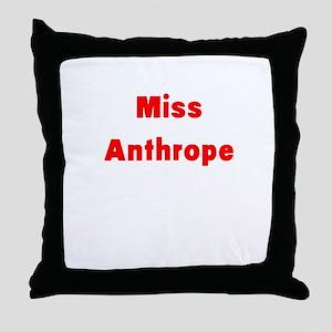 Miss Anthrope Throw Pillow