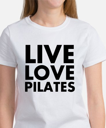 Live Love Pilates Women's T-Shirt