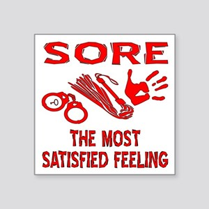 "Sore Satisfied S&M Square Sticker 3"" x 3"""