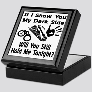 Show You My Dark Side Keepsake Box