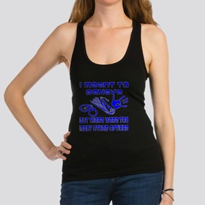 I Meant To Behave Racerback Tank Top