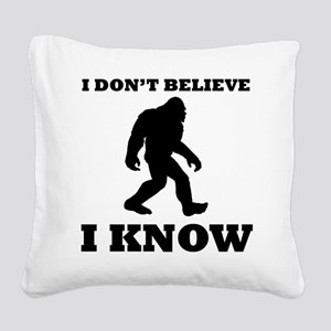 Bigfoot I Know Square Canvas Pillow