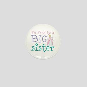 I'm finally a big Sister Mini Button