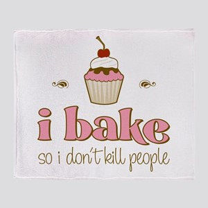 I Bake So I Don't Kill People Throw Blanket