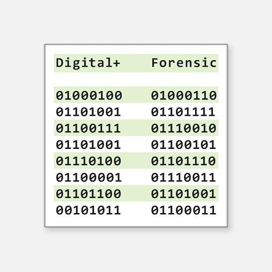"Digital+ Forensic Square Sticker 3"" x 3"""