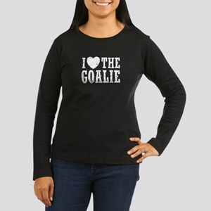 I Love The Goalie Women's Long Sleeve Dark T-Shirt
